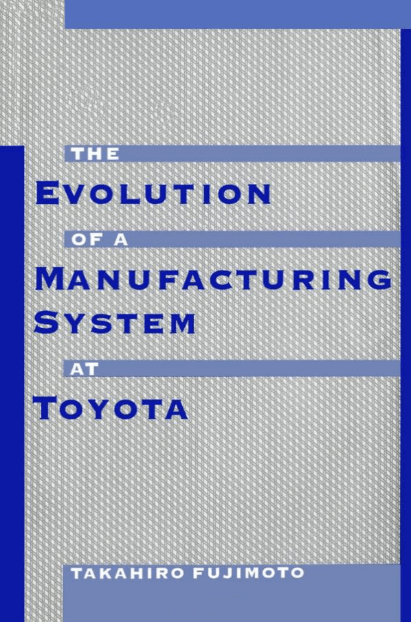 The Evolution of Manufacturing Systems at Toyota